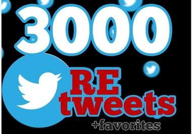 "will give you 3000+ RETWEETS and favorites from 3000+ unique profile having ""400,000"" followers Instant service"