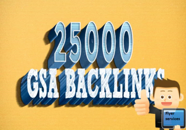 create 25,000 GSA backlinks using Gsa Ser