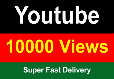 10000 Youtube Vie ws Super Fast Instant Start 24 Hours Delivery