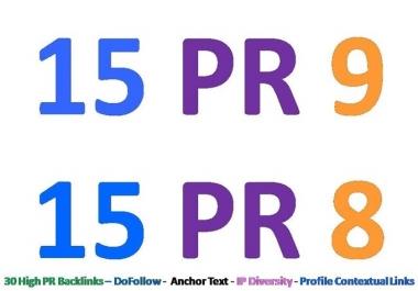 manually build 30 High PR Backlinks [ 15 PR9 links + 15 PR8 , Contextual , Anchor text , DoFollow ] in authority websites + ping
