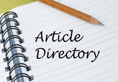 High Quality Article Directory Submissions Service 5 Manual Submissions Daily