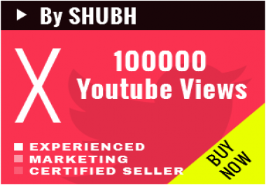 Start Instant 100000 Youtube Views