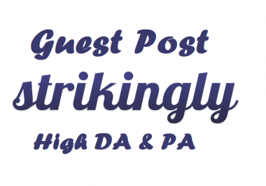 "Write and Publish A Guest Post ""Strikingly"" DA90 Dof0llow Backlink"