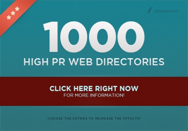 submit your site to 1000 High PR web directories, Order Now !!!