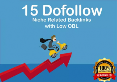 Provide 15 Niche Related Do Follow Backlink With Low Obl