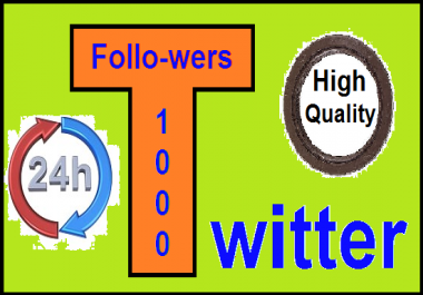 give you 1000+ tw-itter follo-wers within 24 hours