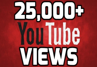Provide Instant 25000 High Quality YouTube Vi ews Within 24-36 Hours