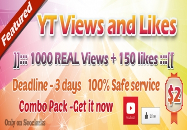 I can get you 1000+ Views and 150+ likes to your Youtube Video