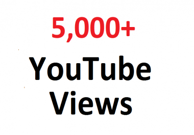 add 5000 5K SAFE YouTube views guaranteed can split