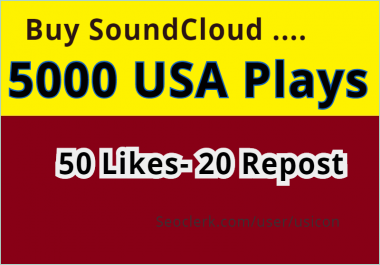 GET SUPPER FAST  5000 USA SOUNDCLOUD PLAYS AND 50 LIKES- 20 REPOSTS