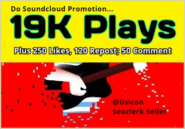 Do Soundcloud Promotion-  19K Plays, 250 Likes and 120 Repost with 50 comments
