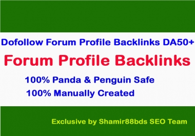 Dofollow 160 Forum Profile Links to Rank Higher DA50-100