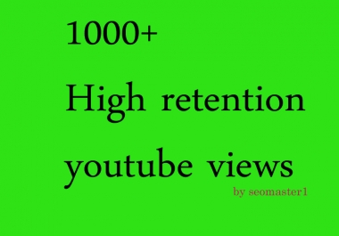 Get FAST 1000 High Quality and Good retention Youtube  promotion