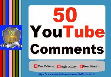 Super Offer 50 YouTube Custom Comments Only