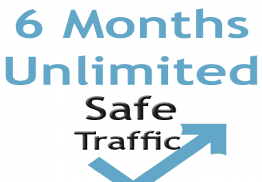 Premium UNLIMITED Traffic for 6 MONTHS