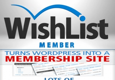 setup WordPress Membership site as per your need using your wishlist plugin