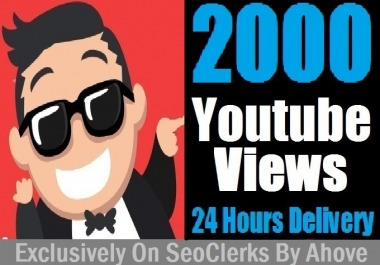 Start Instant 2000+ YouTube Views In Your Video