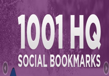 I will add your site to 1001 SEO social bookmarks high quality backlinks, rss ,ping for