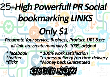 I give you 25+ High Powerfull PR Social bookmarking LINKS only