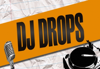 DJ Voice Drops for Mixes or Tracks
