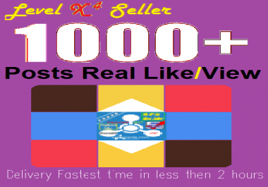 Real 1,000 Likes Or Views On your Posts