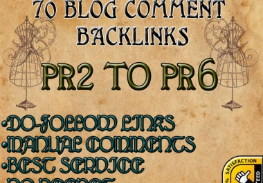 I will manually create 70 highpr blog comment backlinks dofollow PR2 to PR6