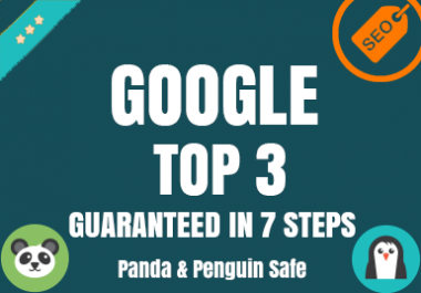 GOOGLE  TOP 3 GUARANTEED - Last 2 With OFFER