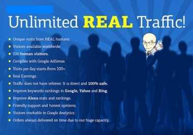 I will drive unlimited REAL and targeted genuine traffic