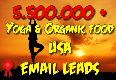 5500000 YOGA and ORGANIC FOOD email leads from USA