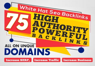 Do unique domain SEO backlinks 75 on da100 tf100 sites - boost your website ranking