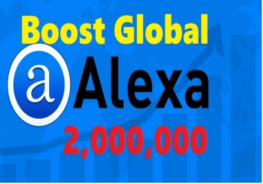 Fast Boost ALEXA GLOBAL Rank Below 2000000