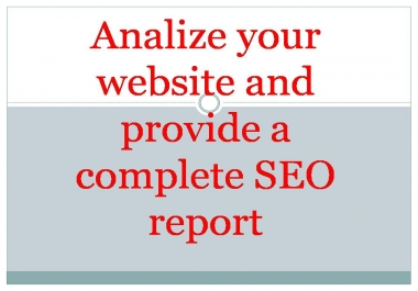 Analize your website and provide a complete SEO report