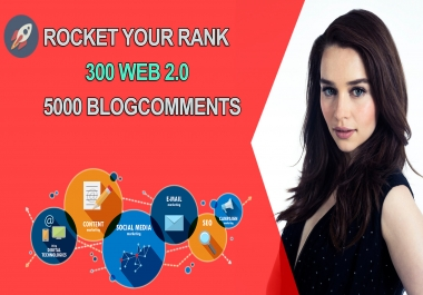 Rocket your RANK - June 2018 Upgrade - WITH  WHITE HAT SEO 300 WEB 2.0 AND 5000 BLOGCOMENTS BACKLINKS FOR YOUR WEBSITE AND KEYWORDS