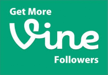 Add 600 Vine Followers or Likes or Revise Instantly