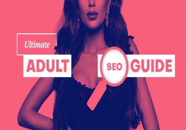 Skyrocket your ADULT Escort Website & Shop to Google Page ONE, 7 Keywords Guarantee, Monthly Plan