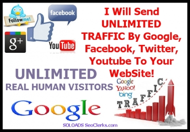 I Will Send UNLIMITED TRAFFIC From Google, Social Media And Youtube To Your WebSite For 30 days
