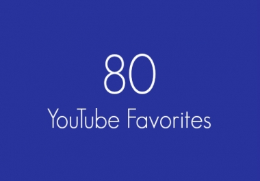 80 Real YouTube Favorites Within 24 Hours