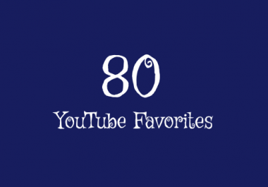 80+ Real YouTube Favorites Within 24 Hours