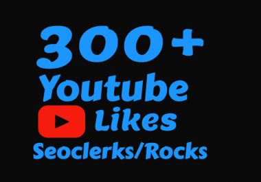 300 To 350 Real Youtube Likes for $1