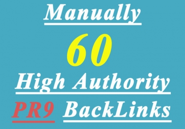 manually create 40 High AUTHORITY PR9 Backlinks Panda,Penguin Hummingbird safe
