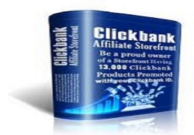 give you a clickbank store to make 250 dollars to 680 dollars with clickbank