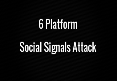 6 Platform 3050 Social Signals Attack