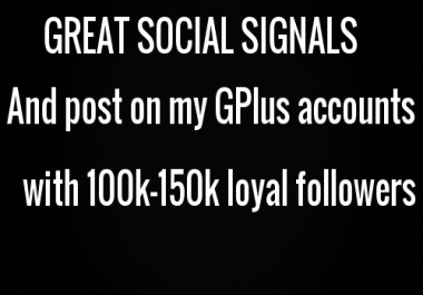 GREAT 8000+ SOCIAL SIGNALS n post on my G + account