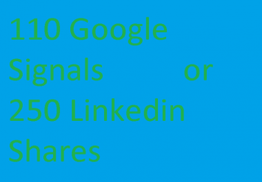 120 Google +plus+Share Seo Siganls or 250 +Linkedin .Shares