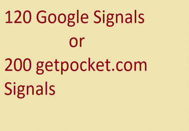 120 Google +plus+Share Seo Siganls or 200 getpocket .Shares