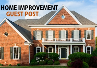 give you Guest Post on Home Improvement niche blog