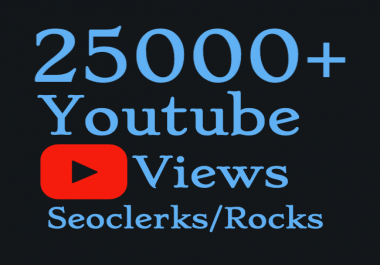 I will Add 25,000 High Quality Views