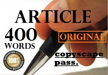 I Will Write or REWRITE A Copscape Pass Original 400 or 500 Word ARTICLE