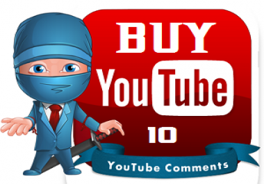 I will give you 10 Custom Youtube Comments