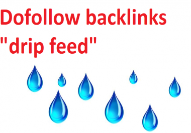 500 dofollow backlinks with drip feed